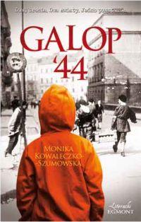 """Monika Kowaleczko-Szumowska – """"Galop '44"""""""